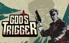 One More Level wyznaczył premierę God's Trigger na 18 kwietnia
