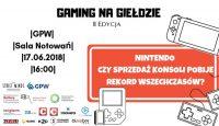 Gaming na Giełdzie: Czy sprzedaż Nintendo Switch pobije rekord wszechczasów?