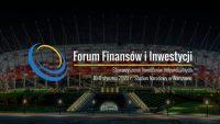 Forum Finansów i Inwestycji – wszystko o oszczędzaniu i inwestowaniu