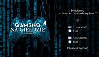 3 czerwca rusza IV edycja konferencji Gaming na Giełdzie