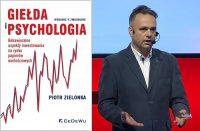 Giełda i psychologia, czyli behawioralne aspekty inwestowania na giełdzie
