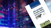 Vitaliy N. Katsenelson – Jak zarabiać na rynku, który zmierza donikąd [RECENZJA]